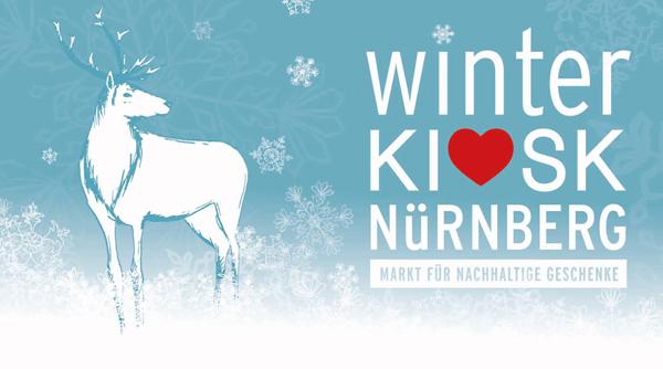 Winterkiosk Nürnberg - Markt für nachhaltige Geschenke