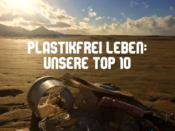 Leben ohne Plastik und Müll